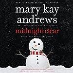 Midnight Clear: A Novel | Mary Kay Andrews