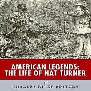 American Legends: The Life of Nat Turner Audiobook
