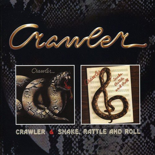 Crawler - Crawler/snake Rattle And Roll - Zortam Music
