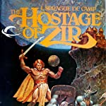 The Hostage of Zir: Krishna, Book 3 (       UNABRIDGED) by L. Sprague de Camp Narrated by P. J. Ochlan