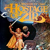 The Hostage of Zir: Krishna, Book 3 | L. Sprague de Camp