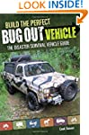Build the Perfect Bug Out Vehicle: Th...
