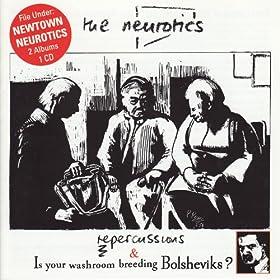 Repercussions & Is Your Washroom Breeding Bolsheviks?