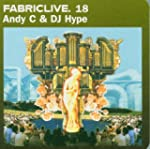 Andy C & Dj. Hype: Fabriclive 18