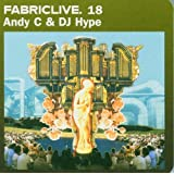 Fabriclive18 - Andy C and DJ Hypeby Andy C