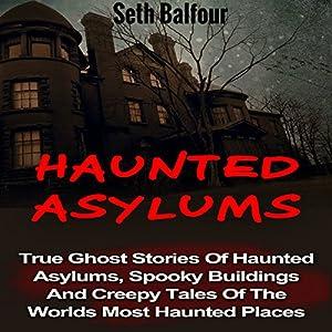 Haunted Asylums Audiobook