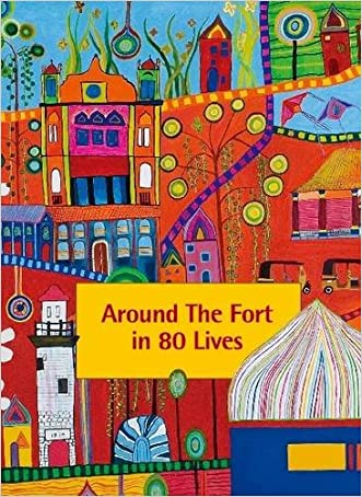 Around the Fort in 80 Lives: Galle Fort, Sri Lanka (Merchant City Series)