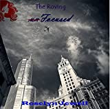 unFocused (The Roving Book 1)