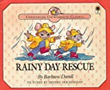 Rainy Day Rescue (Christopher Churchmouse Classics)
