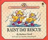 Rainy Day Rescue (Christopher Churchmouse Classics)