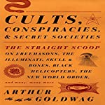 Cults, Conspiracies, and Secret Societies | Arthur Goldwag