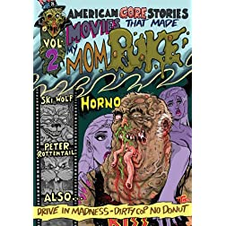 American Gore Stories Vol 2: Movies That Made My Mom Puke