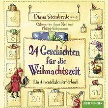 24 Geschichten für die Weihnachtszeit: Ein Adventskalenderhörbuch Hörbuch von  div. Gesprochen von: Anne Moll, Philipp Schepmann