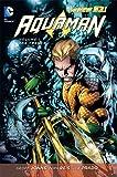 Aquaman Vol. 1: The Trench (The New 52) (Aquaman Series)