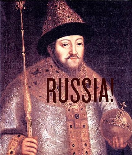 RUSSIA!  The Majesty of the Tsars: Treasures from the Kremlin Museum