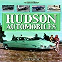 Hudson Automobiles (An Illustrated History)