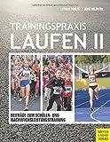 Trainingspraxis Laufen II