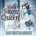 The Snow Queen Hörbuch von Hans Christian Andersen Gesprochen von: Erin Yuen