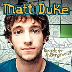 Matt Duke – Kingdom Underground (2008)