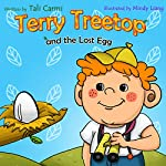 Terry Treetop and the Lost Egg | Tali Carmi