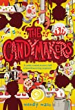 The Candymakers (0316002593) by Mass, Wendy