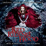 Red Riding Hood: Original Motion Picture Soundtrack