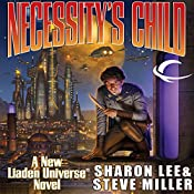 Necessity's Child: A Novel of the Liaden Universe | Sharon Lee, Steve Miller