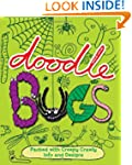 Doodle Bugs: Packed with Creepy Crawl...