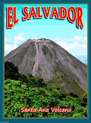 El Salvador Santa Ana Volcano Central Latin America Travel Advertisement Poster (Central America Poster compare prices)