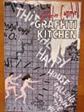 Graffiti Kitchen (1568620217) by Campbell, Eddie
