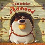 """Afficher """"La niche d'Edmond"""""""