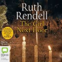 The Girl Next Door Audiobook by Ruth Rendell Narrated by Ric Jerrom