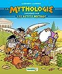 MYTHOLOGIE RACONT�E PAR LES PETITS MY...