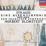Strauss: Don Juan / An Alpine Symphony ~ Blomstedt