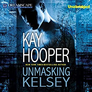 Unmasking Kelsey | [Kay Hooper]
