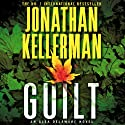 Guilt Audiobook by Jonathan Kellerman Narrated by John Rubinstein