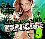 Clubland Xtreme Hardcore 9 by Various Artists (2013) Audio CD