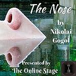 The Nose | Nikolai Gogol,Claud Field
