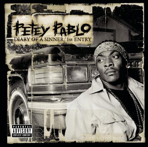 Petey Pablo - Diary Of A Sinner: 1St Entry (2001) - Zortam Music