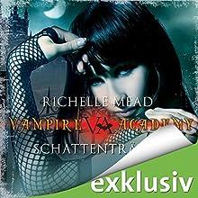 Schattenträume (Vampire Academy 3) Hörbuch von Richelle Mead Gesprochen von: Marie Bierstedt