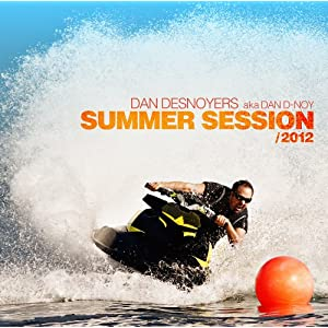 Dan Desnoyers – Summer Session 2012