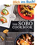 The Sobo Cookbook: Fresh Food Inspire...