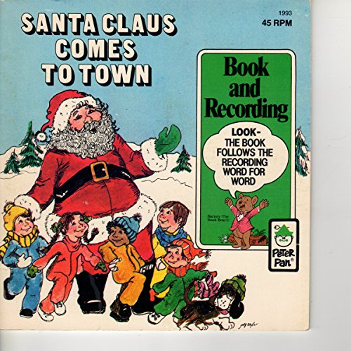 Santa Claus Comes to Town (Book and 45 RPM record), Peter Pan Records