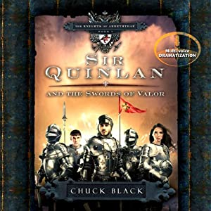Sir Quinlan and the Swords of Valor: The Knights of Arrethtrae, Book 5 | [Chuck Black]