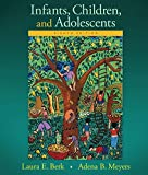 img - for Infants, Children, and Adolescents Plus NEW MyDevelopmentLab with Pearson eText Valuepack Access Card -- Access Card Package (8th Edition) (Berk & ... and Adolescents Series, 8th Edition) book / textbook / text book