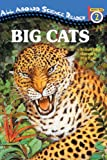 img - for Big Cats (Turtleback School & Library Binding Edition) (All Aboard Reading: Level 2) book / textbook / text book