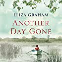 Another Day Gone Audiobook by Eliza Graham Narrated by Elizabeth Knowelden