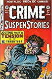 img - for CRIME SUSPENSTORIES Comic Book # 16 (1950'S Pre-Code EC reprint) book / textbook / text book