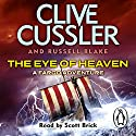The Eye of Heaven: Fargo Adventures #6 (       UNABRIDGED) by Clive Cussler, Russel Blake Narrated by Scott Brick