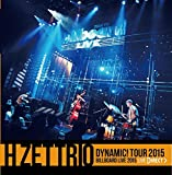 H ZETTRIO 「DYNAMIC! Tour 2015」 Billboard Live 2015 [LIVE DIRECT]